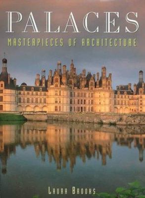 Palaces : Masterpieces of Architecture
