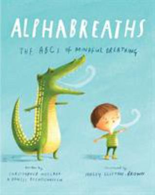 Alphabreaths - The ABCs of Mindful Breathing