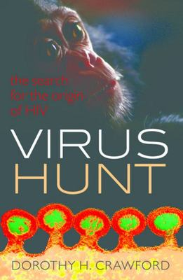 Virus Hunt - The Search for the Origin of HIV/AIDs