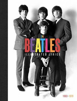 The Beatles: the Complete Illustrated Lyrics