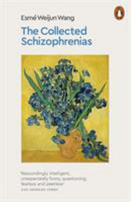 The Collected Schizophrenias - Essays