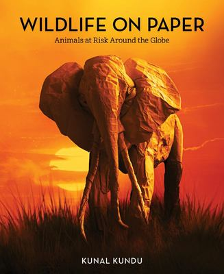 Wildlife on Paper - Animals at Risk Around the Globe