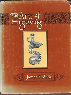 The Art of EngravingA Book of Instructions