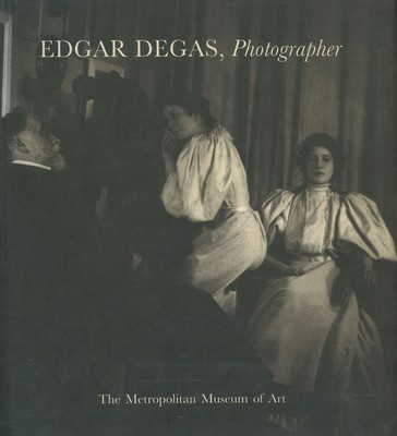 Edgar Degas, Photographer