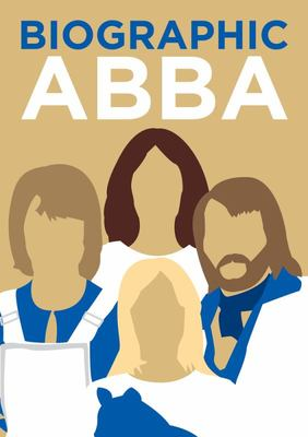 Biographic ABBA - Great Lives in Graphic Form