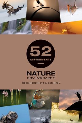 52 Assignments Nature Photography