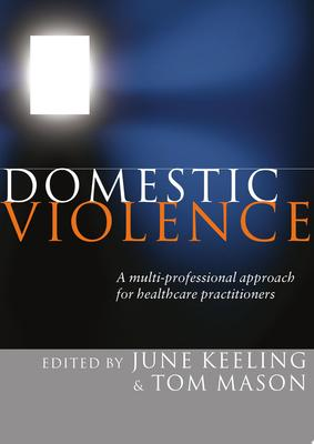 Domestic Violence: A Multi-professional Approach for Health Professionals