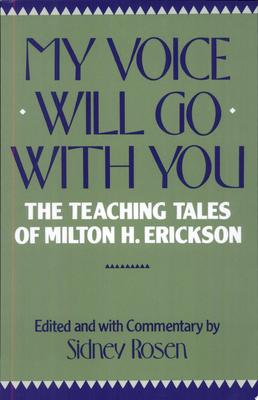 My Voice Will Go With You - M Erikson