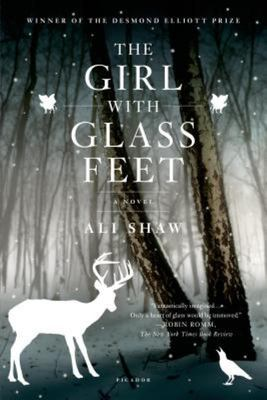 The Girl with Glass Feet - A Novel