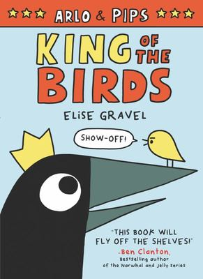 King of the Birds (Arlo and Pips #1)