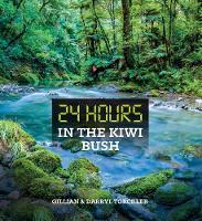 24 Hours in the Kiwi Bush