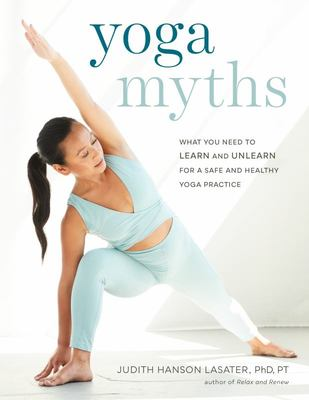 Yoga Myths: What You Need to Learn ...