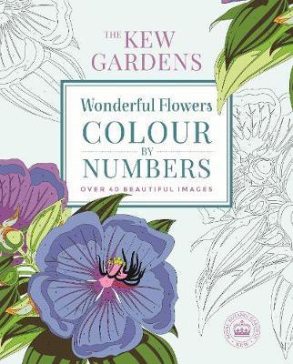 The Kew Gardens Wonderful Flowers Colour-by-Numbers