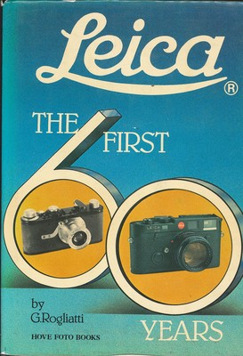 Leica, the First Sixty Years