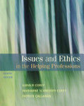 Issues and Ethics in the Helping Professions (8th Ed)