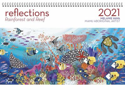 2021 REFLECTIONS - RAINFOREST AND REEF WALL CALENDAR
