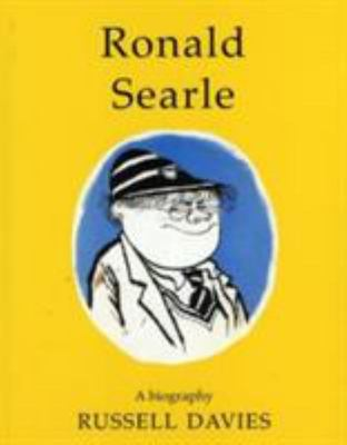 Ronald Searle - A Biography