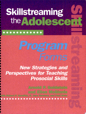 Skillstreaming the Adolescent Program Forms