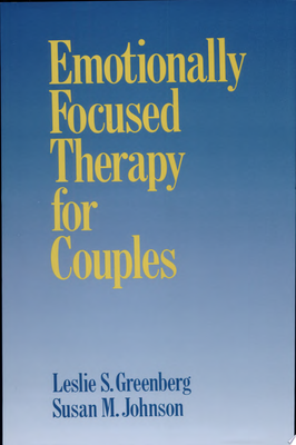 Emotionally Focused Therapy for Couples (1993)