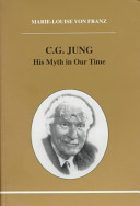 C.G Jung: His Myth in Our Time
