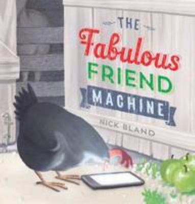 The Fabulous Friend Machine (HB)