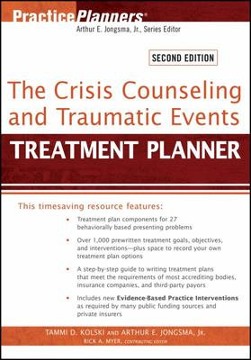 CRISIS COUNSELLING AND TRAUMATIC EVENTS TREATMENT PLANNER 2N
