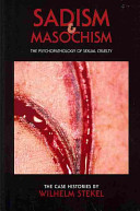 SADISM AND MASOCHISM THE PSYCHOPATHOLOGY OF SEXUAL CRUELTY
