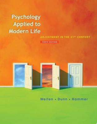 PSYCHOLOGY APPLIED TO MODERN LIFE 10ED ADJUSTMENT IN THE 21S