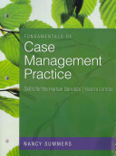 Fundamentals of Case Management Practice - Skills for the Human Services