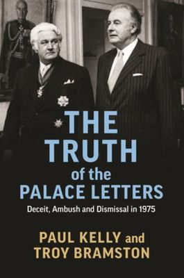 Truth of the Palace Letters, The: Deceit, Ambush and Dismissal in 1975