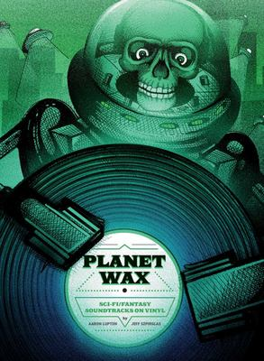 Planet Wax - Sci-Fi/Fantasy Soundtracks on Vinyl