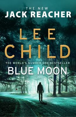 Blue Moon (#24 Jack Reacher)