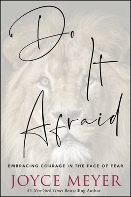 Do It Afraid - Embracing Courage in the Face of Fear