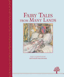 Fairy Tales from Many Lands (Heritage Classics)