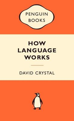 How Language Works (Popular Penguin)