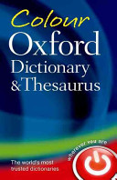 Colour Oxford Dictionary & Thesaurus - 3rd Revised edition