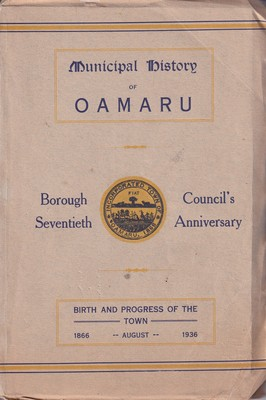 Municipal History of Oamaru