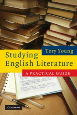 Studying English LiteratureA Practical Guide