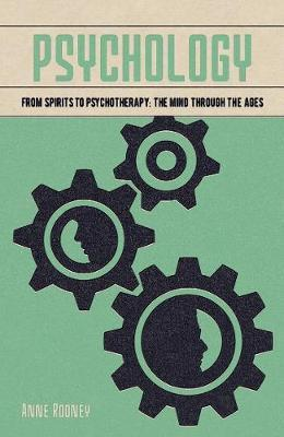 Psychology: From Spirits to Psychotherapy: the Mind through the Ages