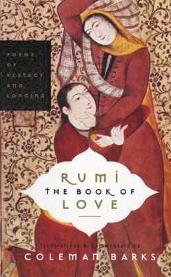 Rumi - the Book of Love