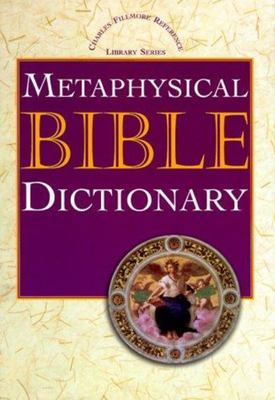 Metaphysical Bible Dictionary - H/Cover
