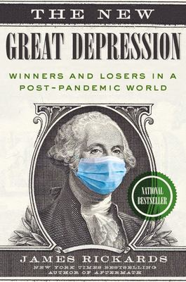 The New Great Depression - Winners and Losers in a Post-Pandemic World