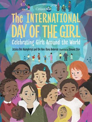 The International Day of the Girl - Celebrating Girls Around the World