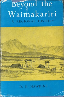 Beyond the Waimakariri - A Regional History - 1st Edition