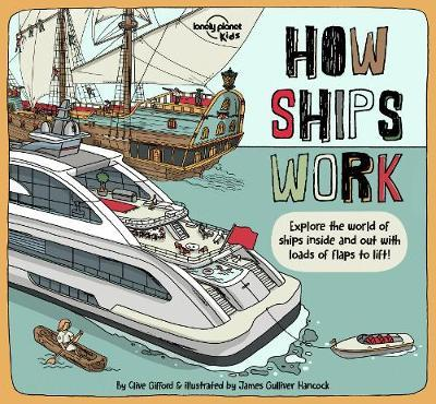 How Ships Work (Lonely Planet Kids)
