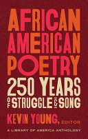 African American Poetry: 250 Years of Struggle & Song (LOA #333) - A Library of America Anthology
