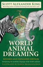 World Animal Dreaming - Revised + Expanded