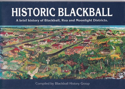 Historic Blackball - A Brief History of Blackball, Roa and Moonlight Districts