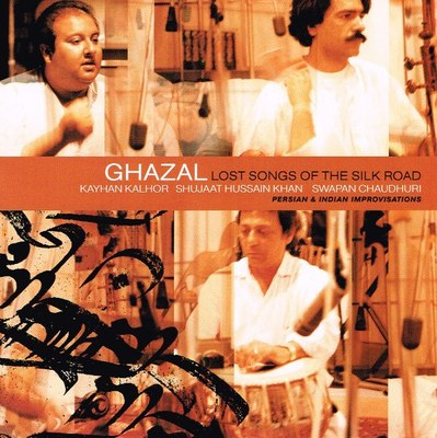 Lost Songs of the Silk Road (CD) - Ghazal