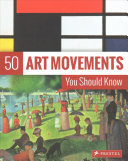 50 Art Movements You Should Know - From Impressionism to Performance Art